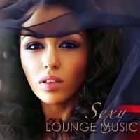 Bombay Lounge - Sexy Lounge Music Sensuality Chill Songs Summer Collection (2015) MP3