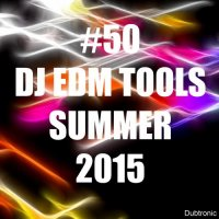 VA - #50 DJ EDM Tools Summer (2015) MP3