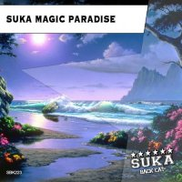 VA - Suka Magic Paradise (2015) MP3