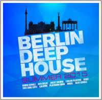 VA - Berlin Deep House - Summer (2015) MP3