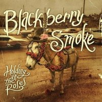 Blackberry Smoke - Holding All the Roses (2015) MP3