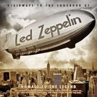 VA - Stairways To The Songbook Of Led Zeppelin - Homage To The Legend (2015) MP3