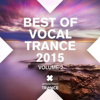 VA - Best Of Vocal Trance 2015 Vol 2 (2015) MP3