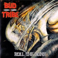 Bud Tribe - Roll The Bone (2009) MP3