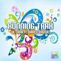 VA - Running Trax Ultimate Dance Music (2015) MP3