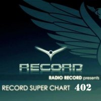 VA - Record Super Chart № 402 (29.08.2015) MP3
