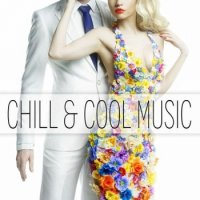 Instrumental Jazz Music Ambient - Chill & Cool Music (2015) MP3 от BestSound ExKinoRay