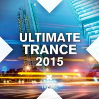 VA - Ultimate Trance 2015 (2015) MP3