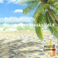 VA - Music For Everyone - Atmospheric & Progressive Breaks Vol.4 (2015) MP3
