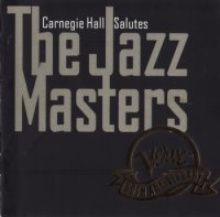VA - Carnegie Hall Salutes The Jazz Masters (1994) MP3 от BestSound ExKinoRay