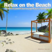 VA - Relax On The Beach (2011) MP3