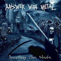 Answer With Metal - Handling The Blade (2015) MP3