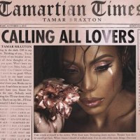 Tamar Braxton - Calling All Lovers [Deluxe Edition] (2015) MP3