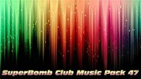 VA - SuperBomb Club Music Pack 47 (2015) MP3