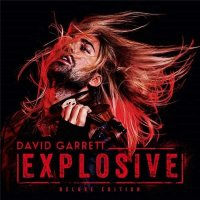 David Garrett - Explosive [Deluxe Edition] (2015) MP3