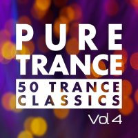 VA - Pure Trance, Vol. 4 - 50 Trance Classics (2015) MP3