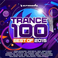 VA - Trance 100 - Best Of 2015 [ARDI3611] (2015) MP3