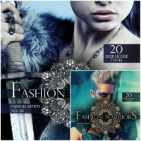 VA - Fashion Warriors Vol 3-4 20 Deep-House Tunes (2015) MP3