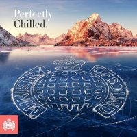 VA - Ministry Of Sound: Perfectly Chilled (2015) MP3