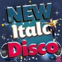 VA - New Italo Disco 2 (2015) MP3