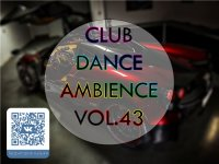 VA - Club Dance Ambience vol.43 (2015) MP3
