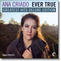 VA - Ana Criado - Ever True: Greatest Hits [Deluxe Edition] (2015) MP3