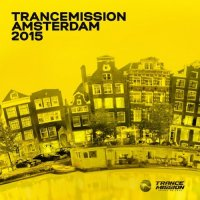 VA - Trancemission Amsterdam (2015) MP3