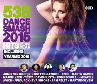VA - 538 Dance Smash: Hits Of The Year 2015 [3CD] (2015) MP3