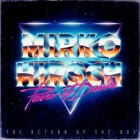 Mirko Hirsch - Power of Desire (The Return of the 80s) (2015) MP3