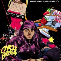 Chris Brown - Before The Party (2015) MP3