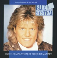 Blue System - Great Compilation Of Mixes DJ Manaev (2015) MP3