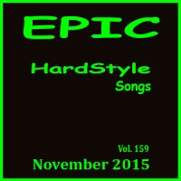 VA - Epic Hardstyle Songs Vol. 159: November (2015) MP3