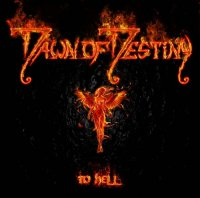Dawn Of Destiny - To Hell (2015) MP3