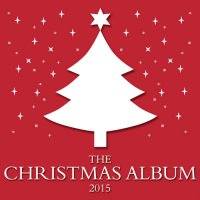 VA - The Christmas Album (2015) MP3