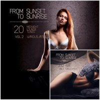 VA - From Sunset to Sunrise Vol 1-2 (20 Midnight Lounge Tunes) (2015) MP3