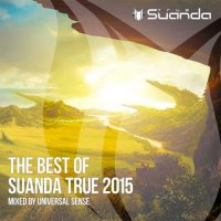 VA - The Best Of Suanda True (Mixed By Universal Sense) (2015) MP3