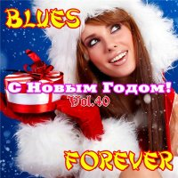 VA - Blues Forever, Vol.40 (2015) MP3