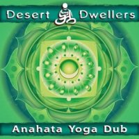 Desert Dwellers - Anahata Yoga Dub (2012) MP3 от BestSound ExKinoRay