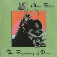 Marc Bolan - The Beginning Of Doves (2002) MP3 от BestSound ExKinoRay