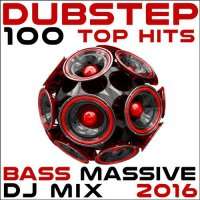 VA - Dubstep 100 Top Hits Bass Massive DJ Mix (2016) MP3
