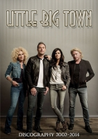 Little Big Town - Discography (2002-2014) MP3