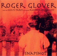 Roger Glover And The Guilty Party Featuring Randall Bramblett - Snapshot (2002) MP3