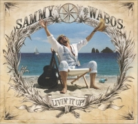 Sammy Hagar And The Wabos - Livin' It Up (2006) МР3