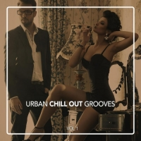 VA - Urban Chill Out Grooves Vol 1 (2016) MP3