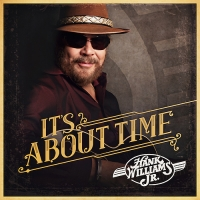 Hank Williams, Jr. - It's About Time (2016) MP3