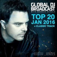 VA - Global DJ Broadcast Top 20 January 2016 (With Markus Schulz) (2015) MP3