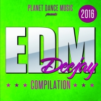 VA - EDM Deejay Compilation 2016 (2016) MP3