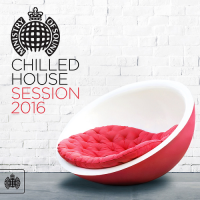 VA - Ministry Of Sound: Chilled House Session (2016) MP3