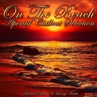 Various Artists - On the Beach (Aperitif Chillout Selection) (2016) MP3