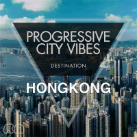 VA - Progressive City Vibes - Destination Hongkong (2016) MP3